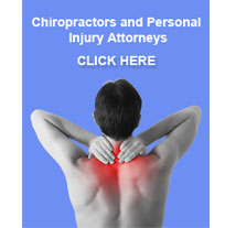 Chiropractors and Personal Injury Attorneys Click Here